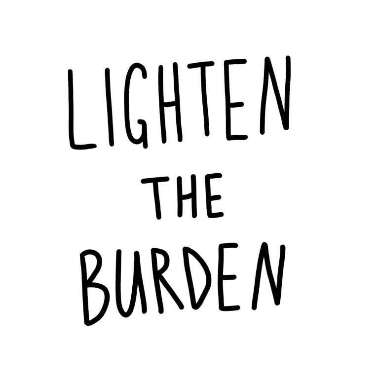 lighten the burden