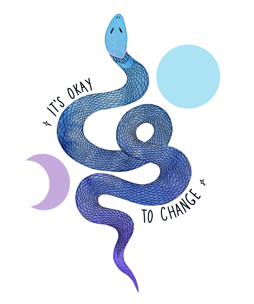It's okay to change snake illustration made with watercolor and digital paint by Carolyn Whittico